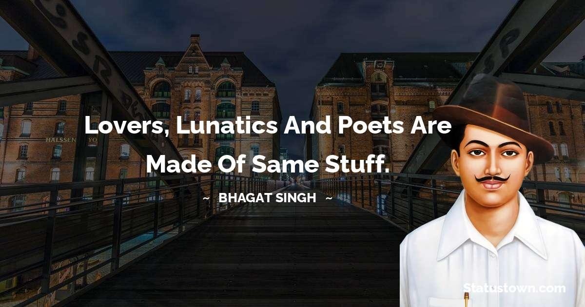Bhagat Singh Unique Quotes