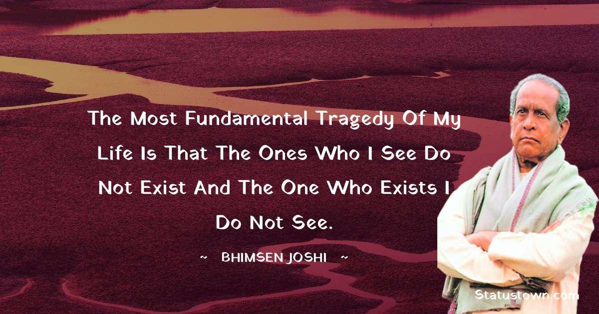 Bhimsen Joshi Motivational Quotes