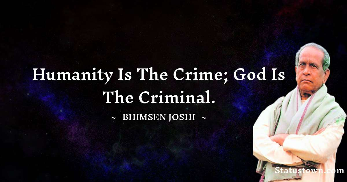 Bhimsen Joshi Inspirational Quotes
