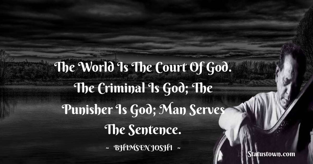 Bhimsen Joshi Positive Quotes