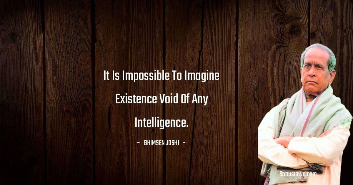 Bhimsen Joshi Unique Quotes