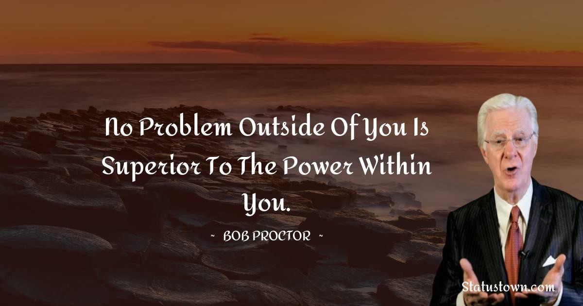 Bob Proctor Positive Quotes