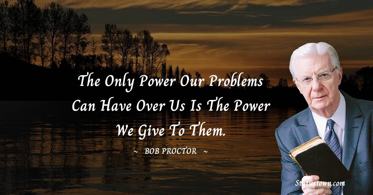 Bob Proctor Thoughts