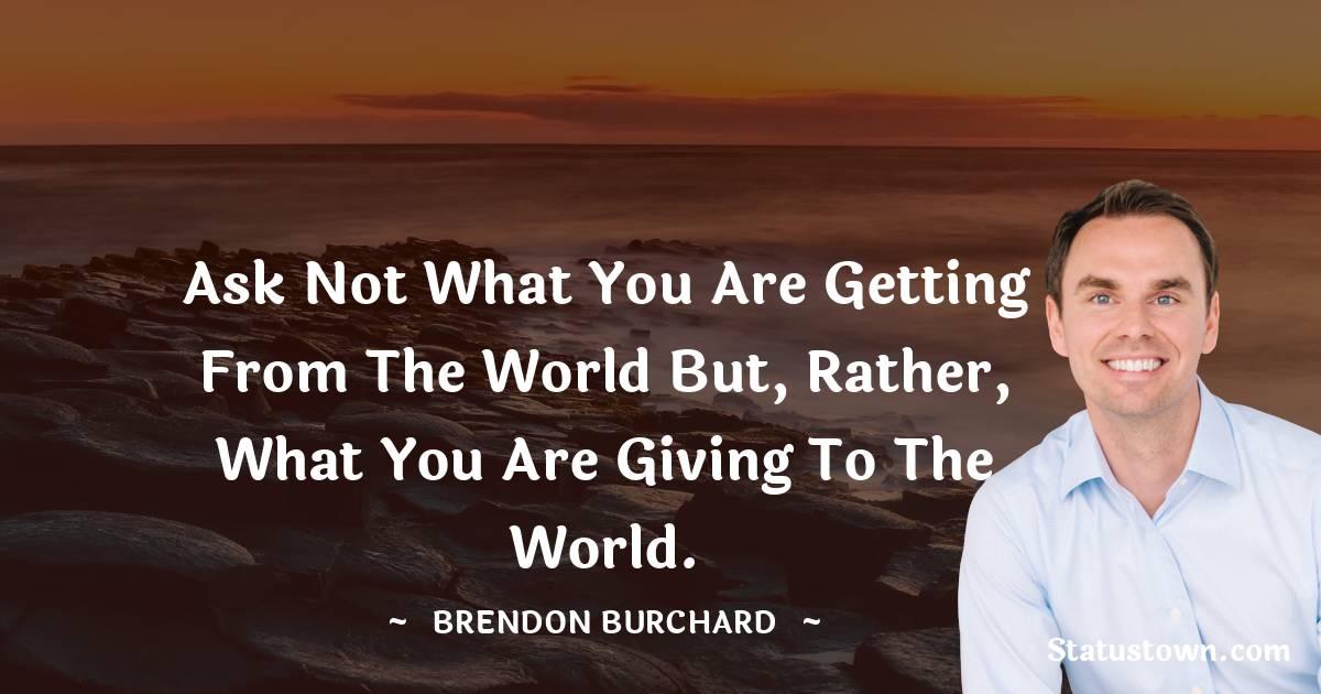 Brendon Burchard Motivational Quotes