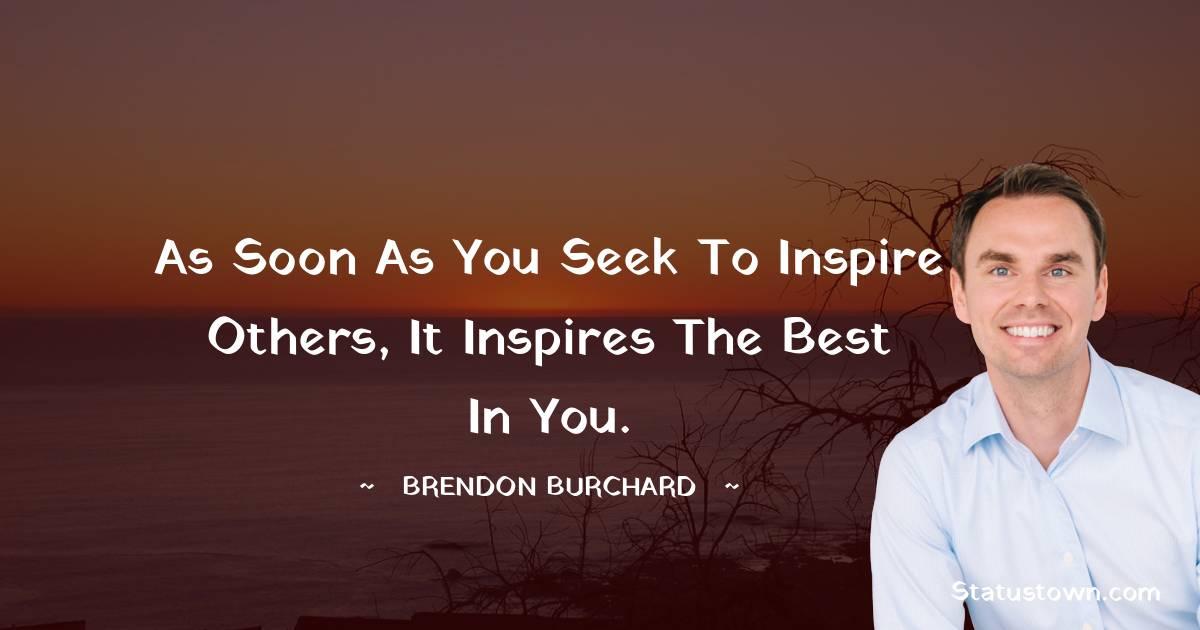 Brendon Burchard Unique Quotes