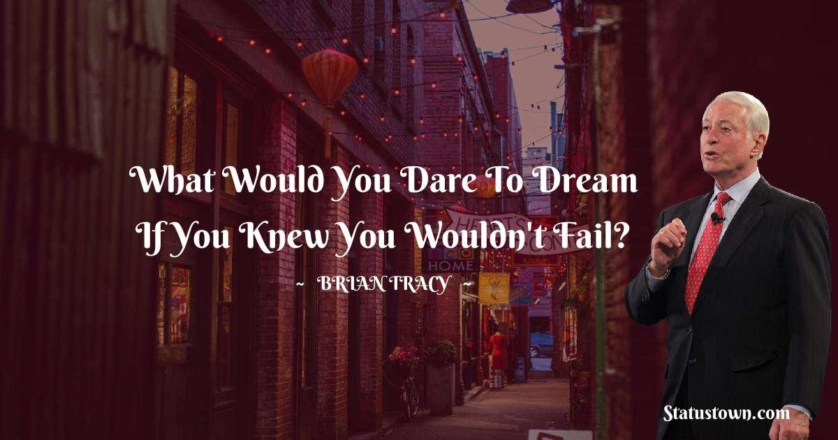 Brian Tracy Unique Quotes