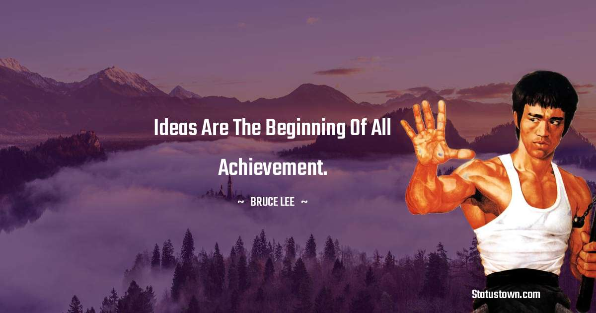 Bruce Lee  Positive Thoughts