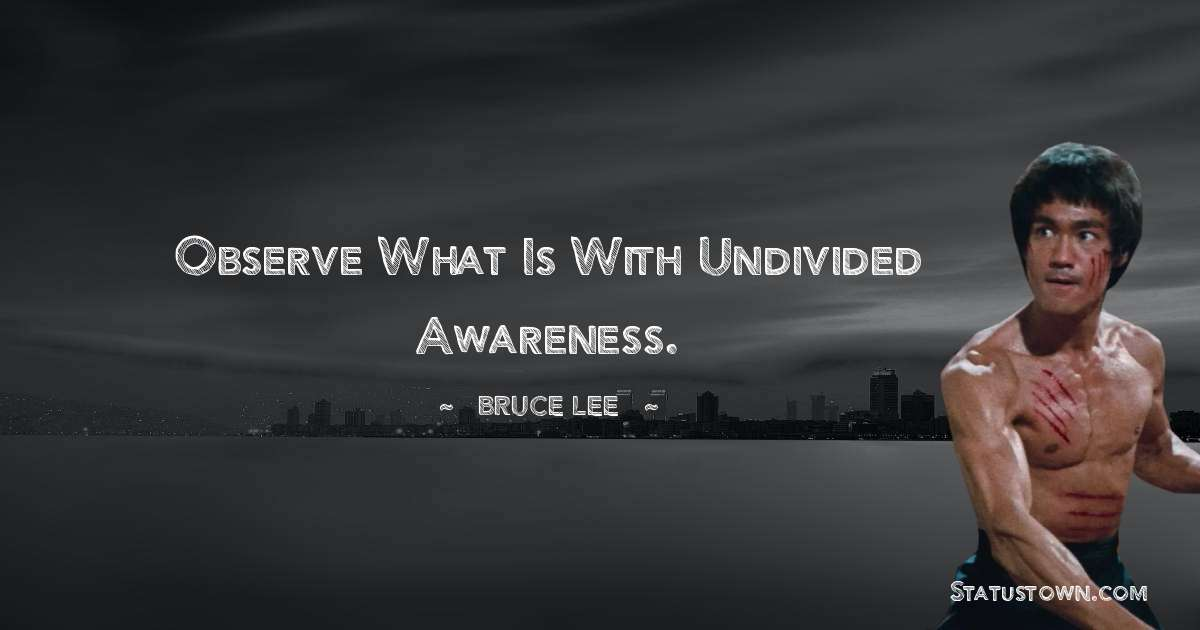 Bruce Lee  Positive Quotes