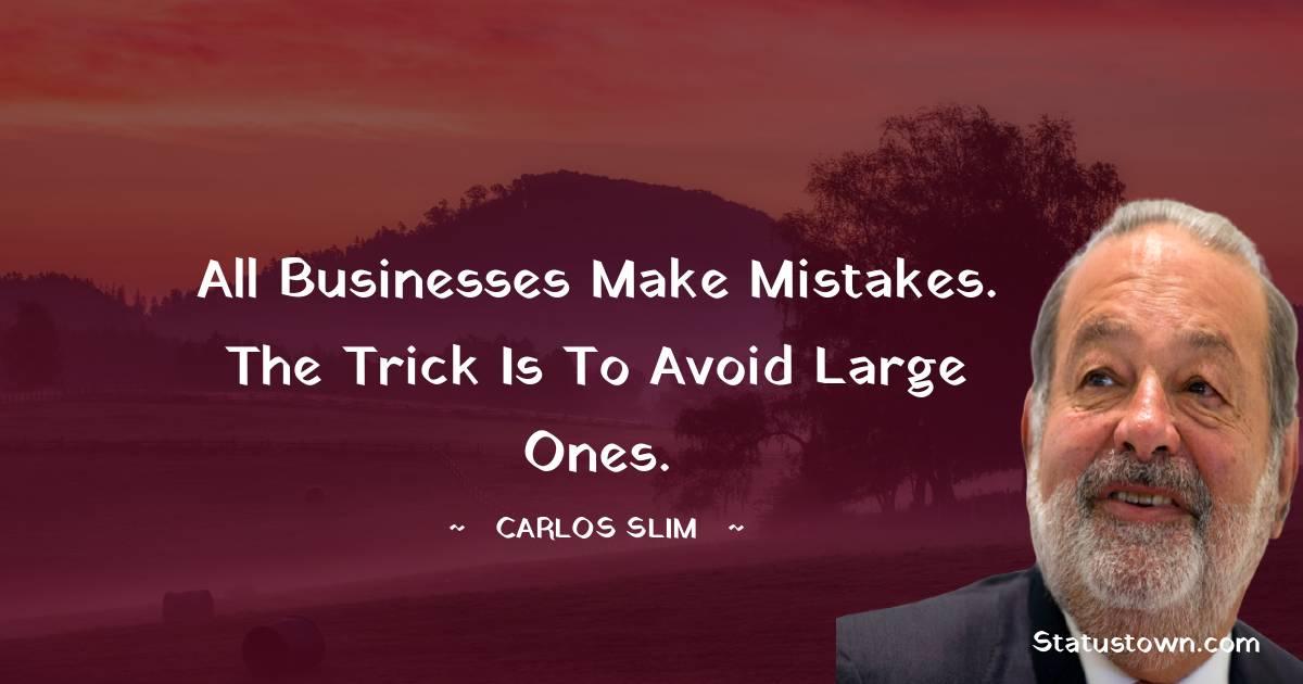 Carlos Slim Short Quotes