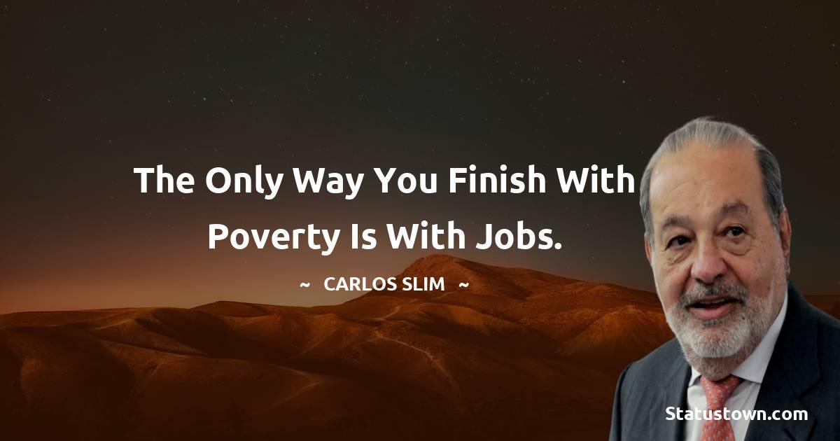 Carlos Slim Inspirational Quotes