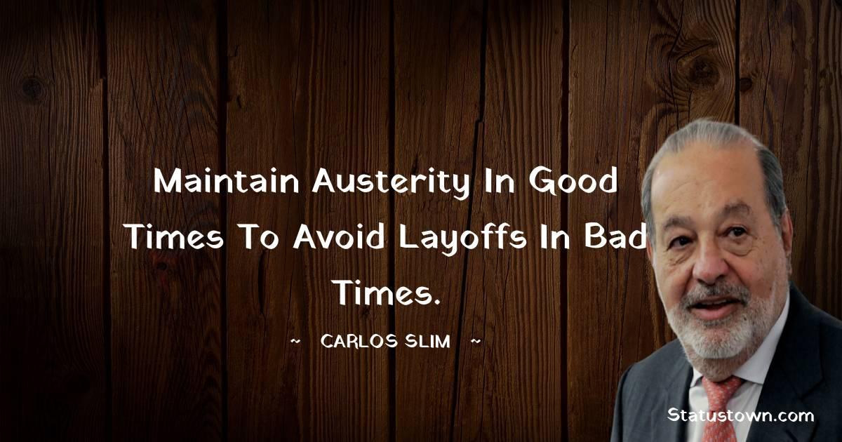 Carlos Slim Thoughts