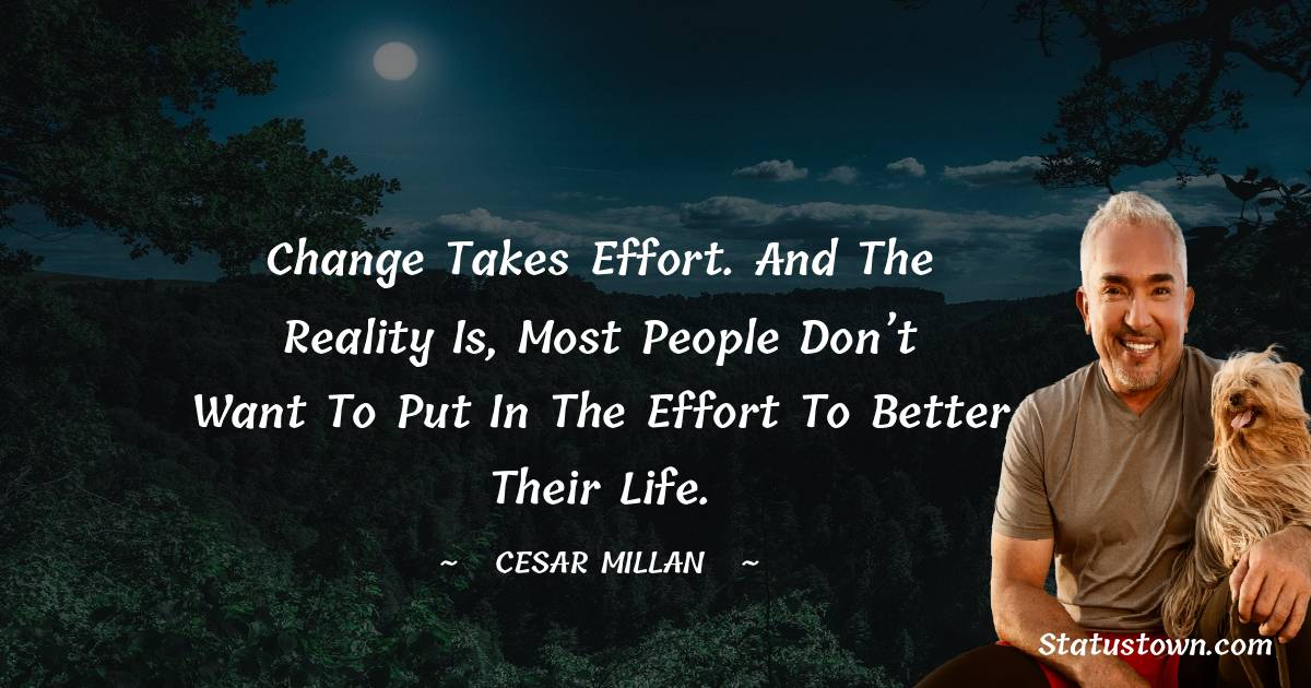 Cesar Millan Unique Quotes