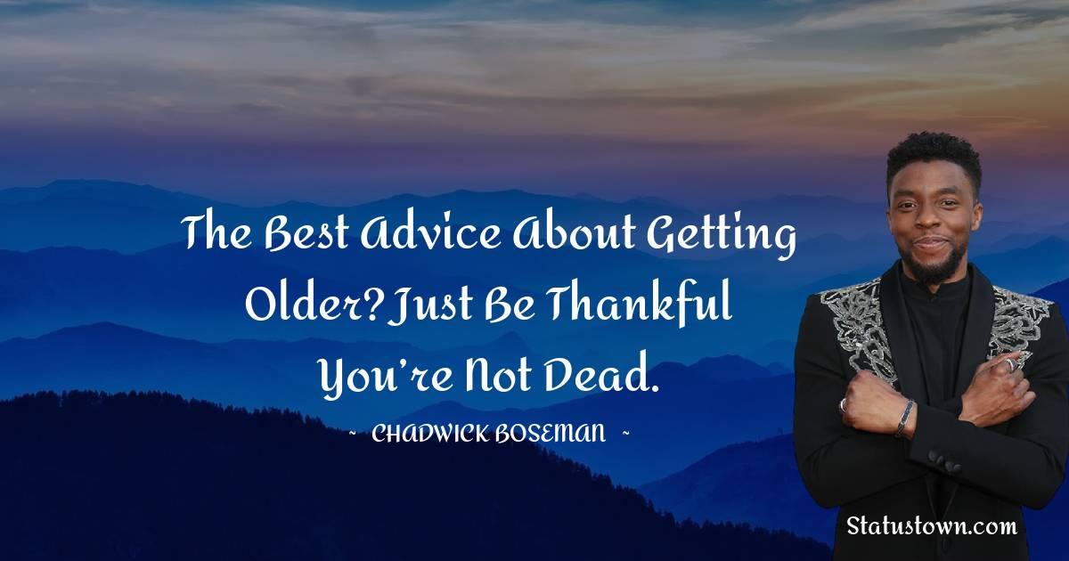Chadwick Boseman Short Quotes