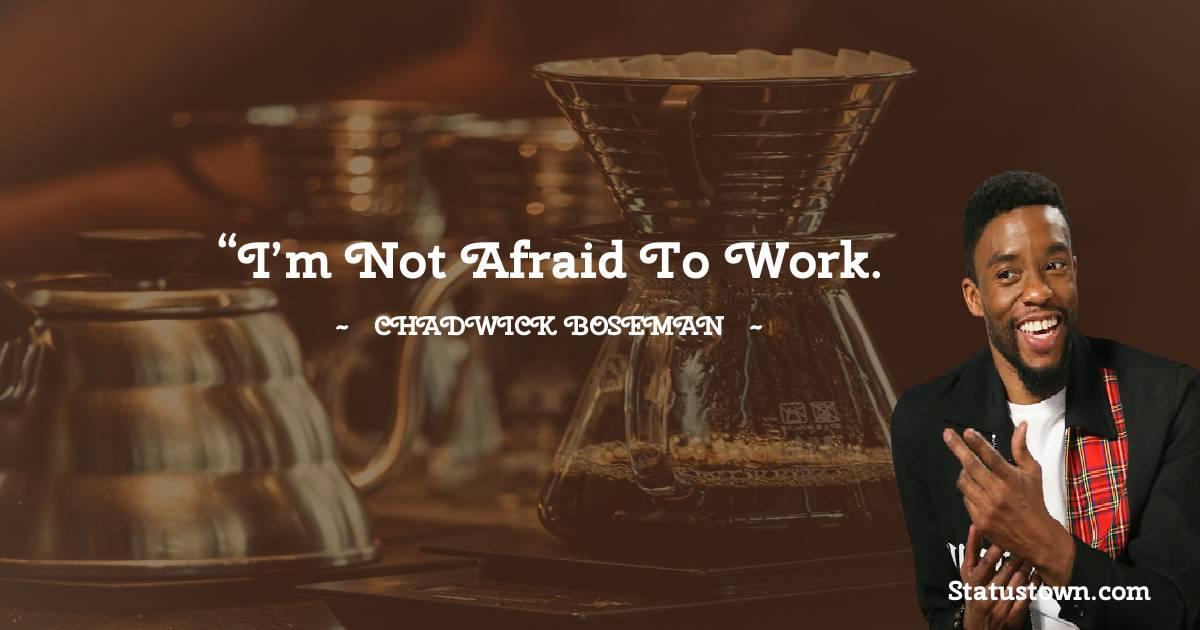 Chadwick Boseman Positive Quotes