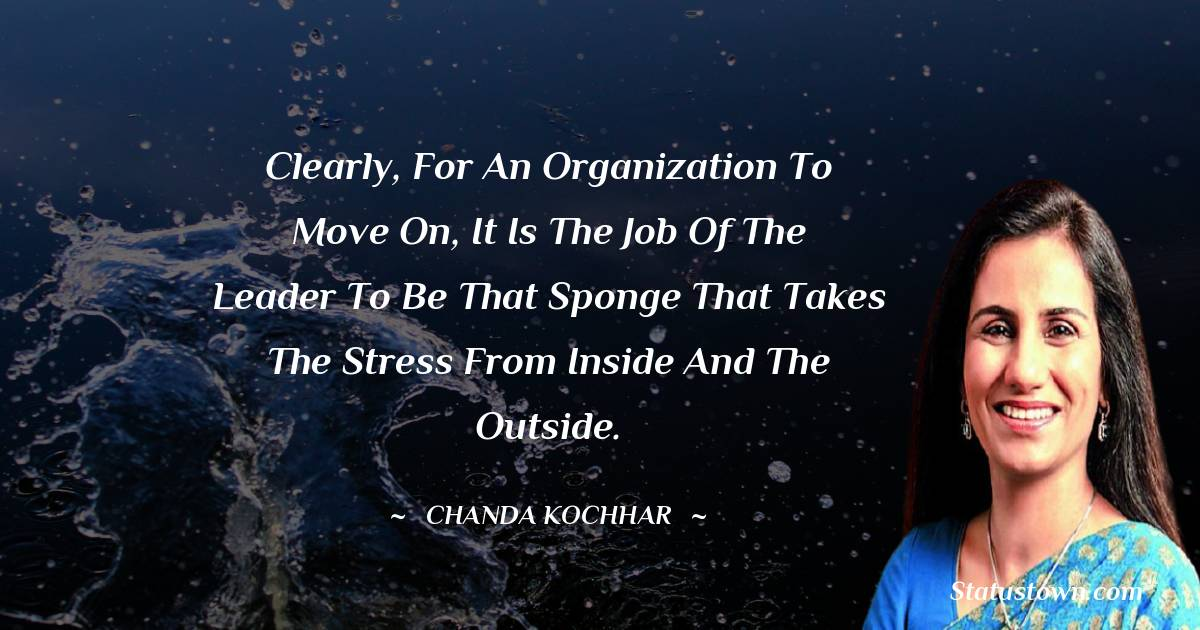 Chanda Kochhar quotes for work