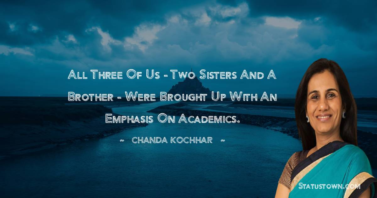 Chanda Kochhar quotes for students