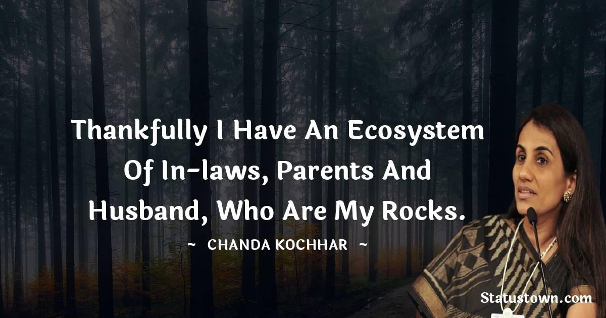 Chanda Kochhar Quotes