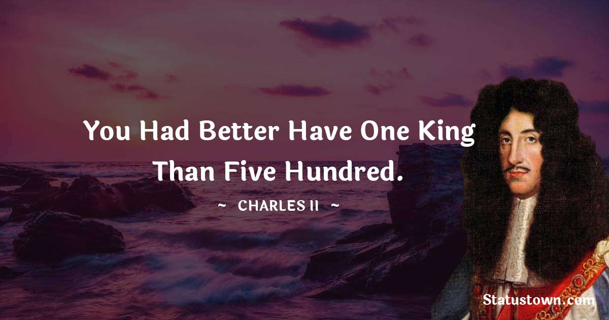 charles ii  Quotes images