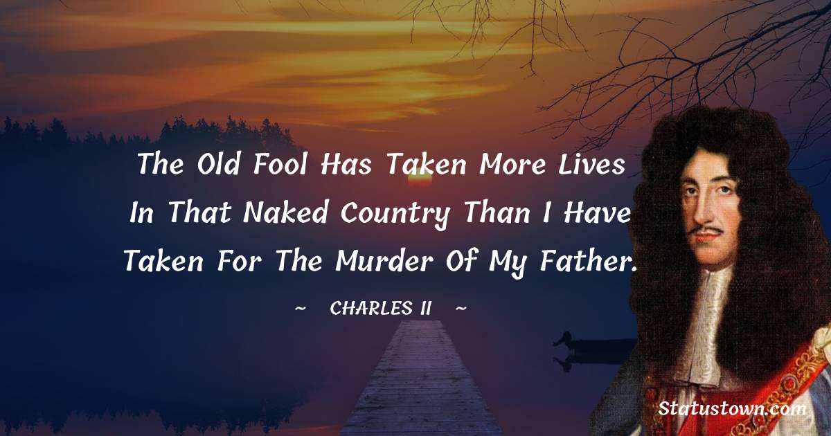 charles ii  Positive Thoughts