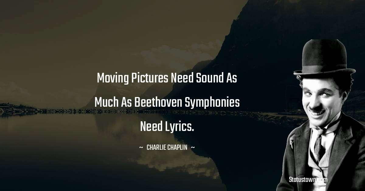 Charlie Chaplin Unique Quotes
