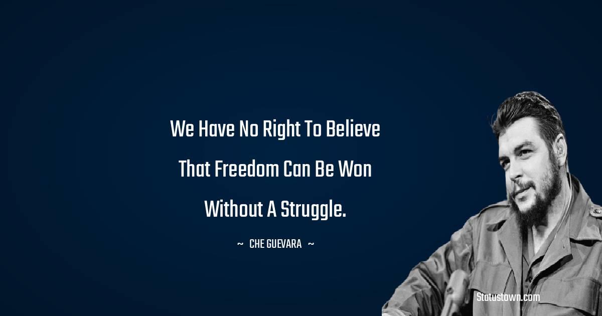 Che Guevara Short Quotes