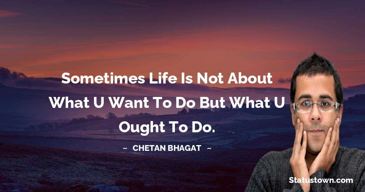 Chetan Bhagat Quotes