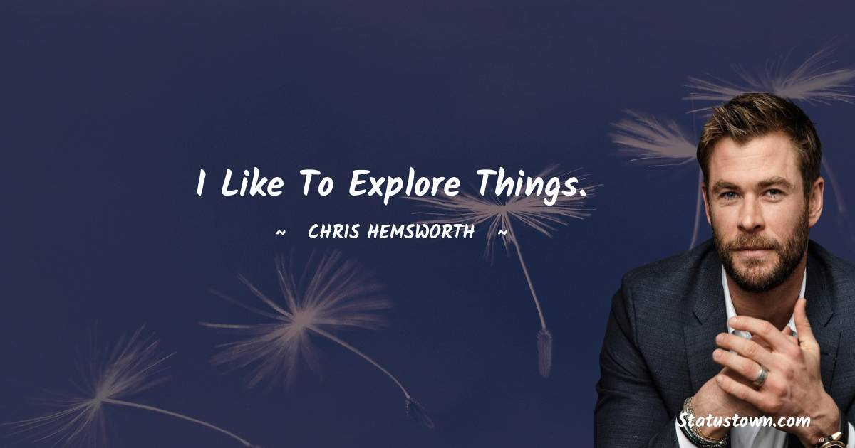 Chris Hemsworth Positive Thoughts