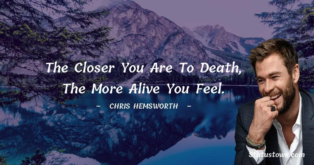 Chris Hemsworth Unique Quotes