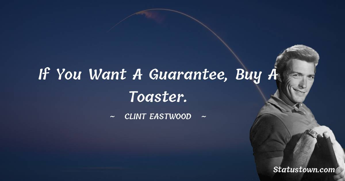 Clint Eastwood Positive Thoughts