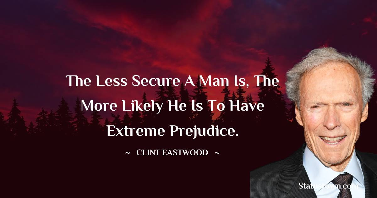 Clint Eastwood Motivational Quotes