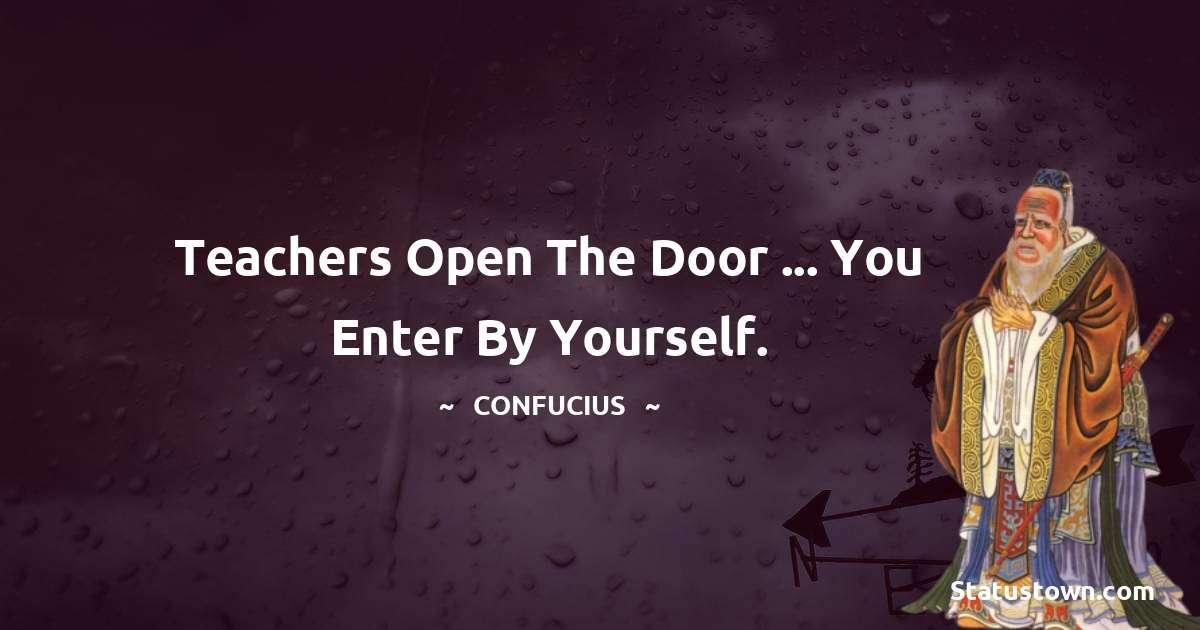 Confucius  Unique Quotes