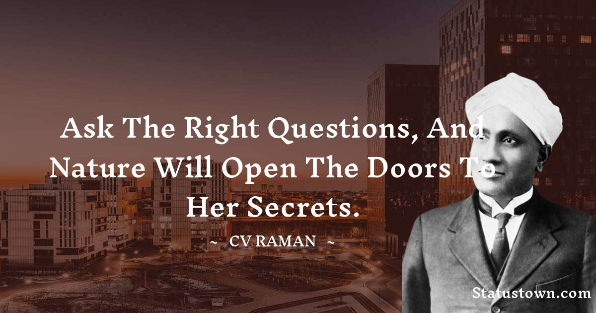 C.V. Raman Latest C.V. Raman quotes