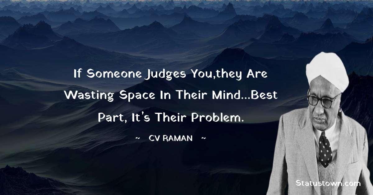 C.V. Raman Unique Quotes