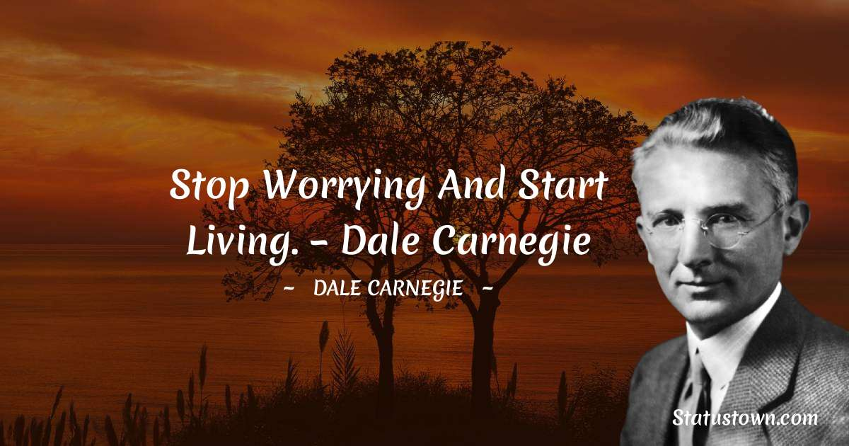 Dale Carnegie  Quotes images