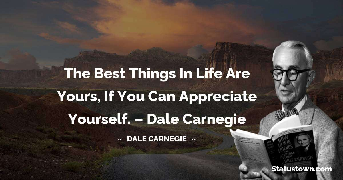 Dale Carnegie  Positive Thoughts