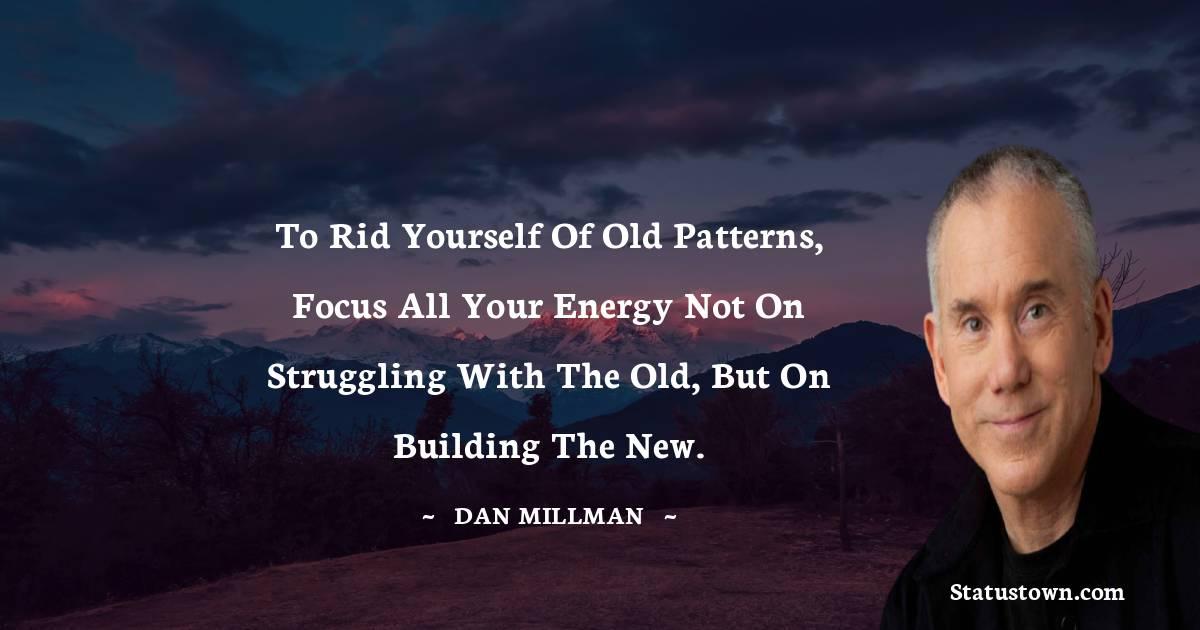 Dan Millman Quotes images
