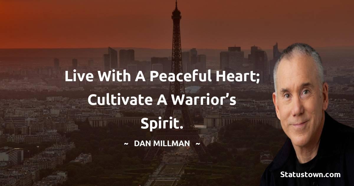 Dan Millman Positive Thoughts