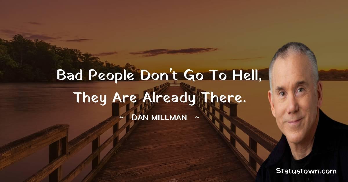Dan Millman Short Quotes