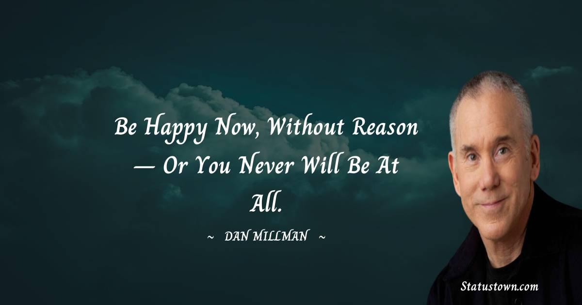 Dan Millman Motivational Quotes