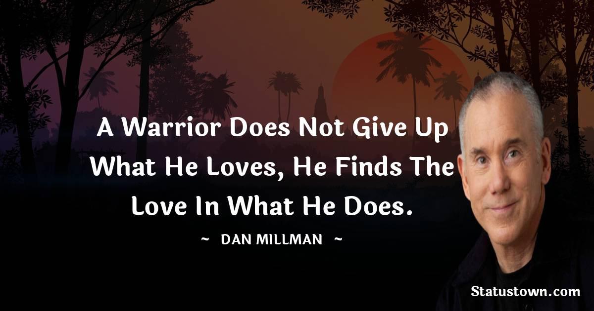 Dan Millman Inspirational Quotes