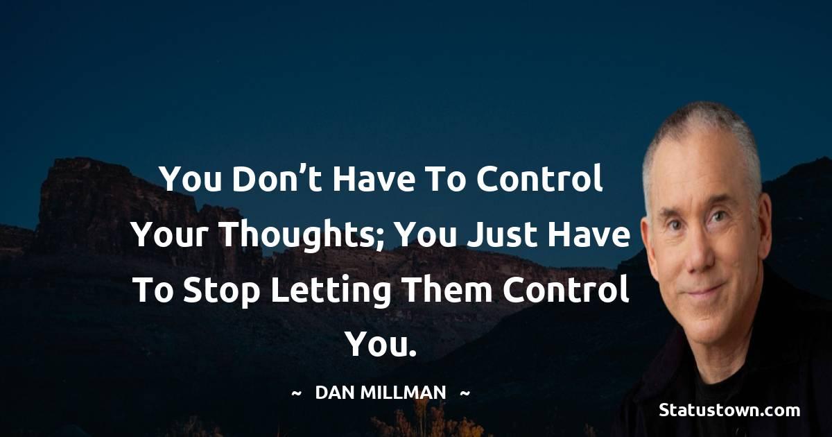 Dan Millman Thoughts