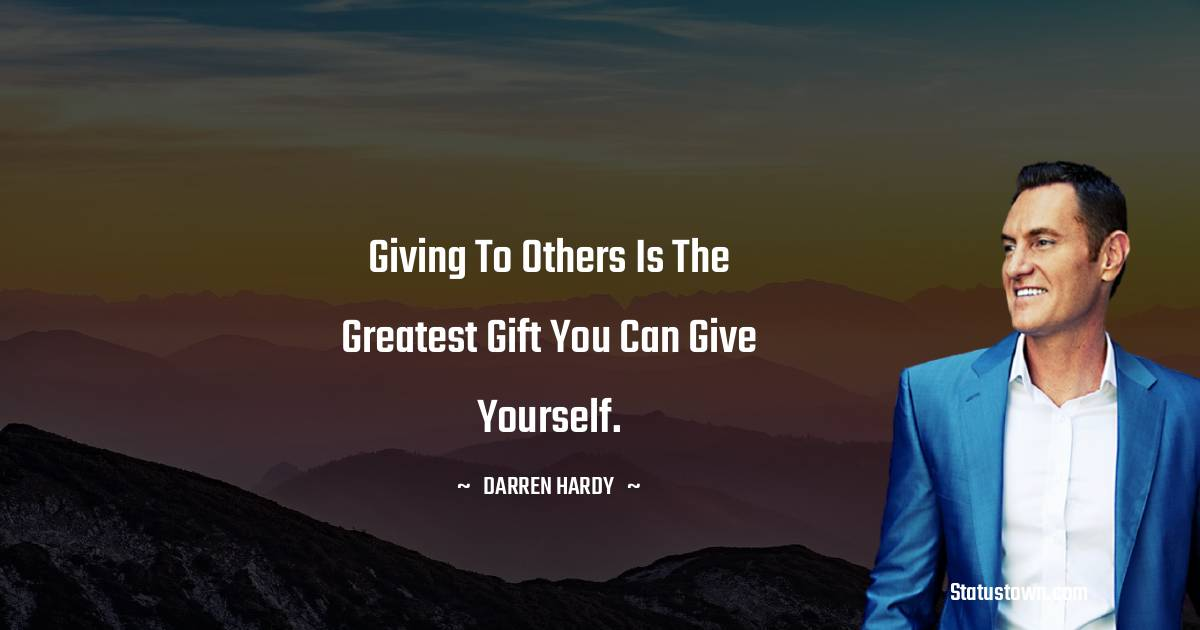 Darren Hardy Motivational Quotes