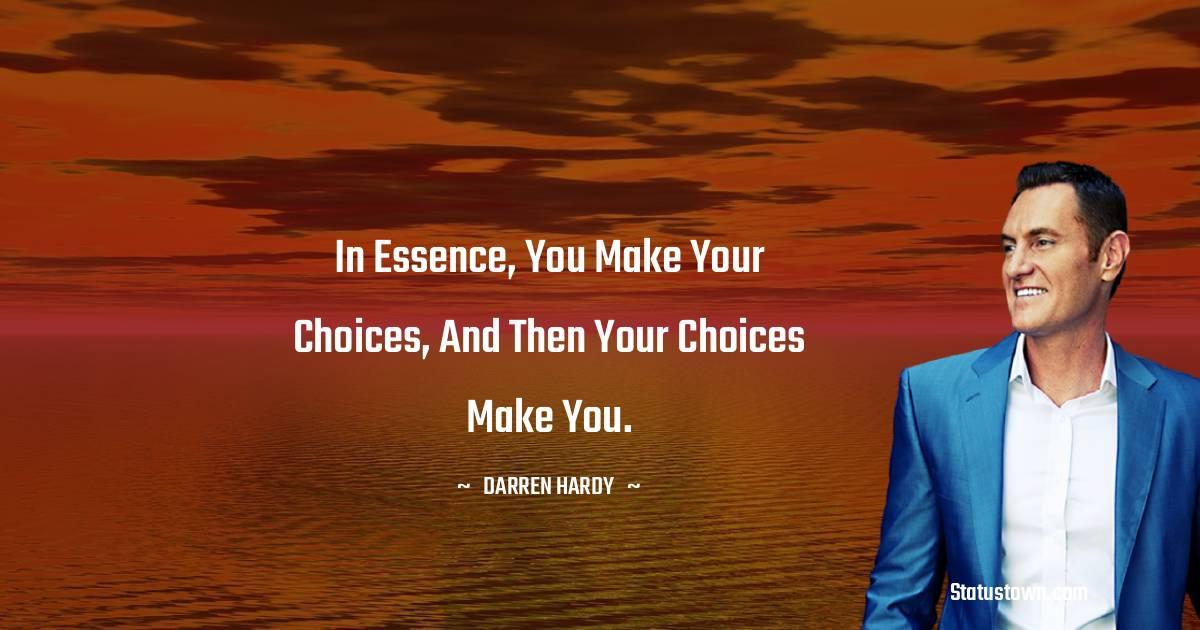 Darren Hardy Unique Quotes