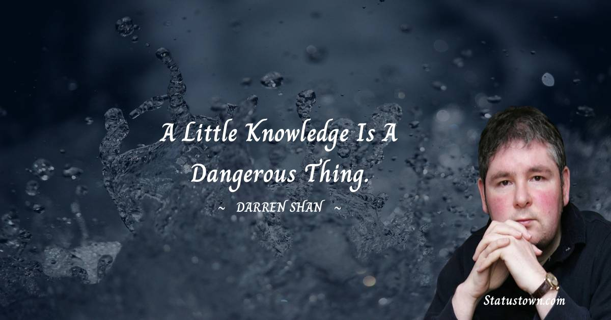 Darren O'Shaughnessy Motivational Quotes