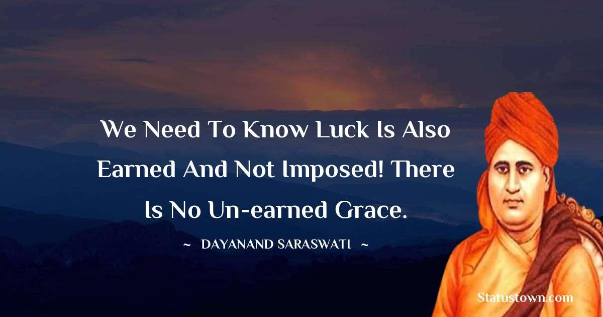 Dayanand Saraswati about life
