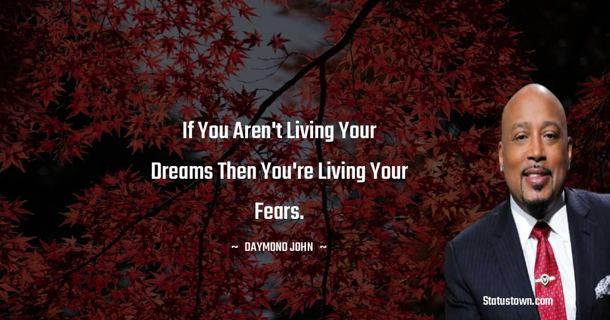 Daymond John Motivational Quotes