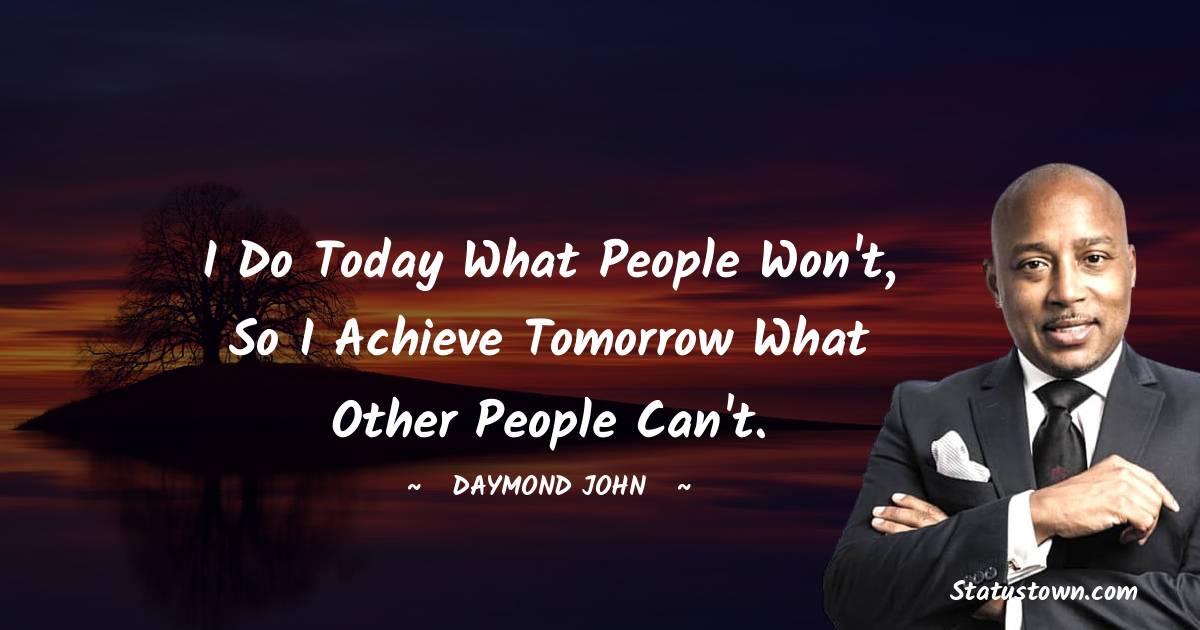 Daymond John Inspirational Quotes