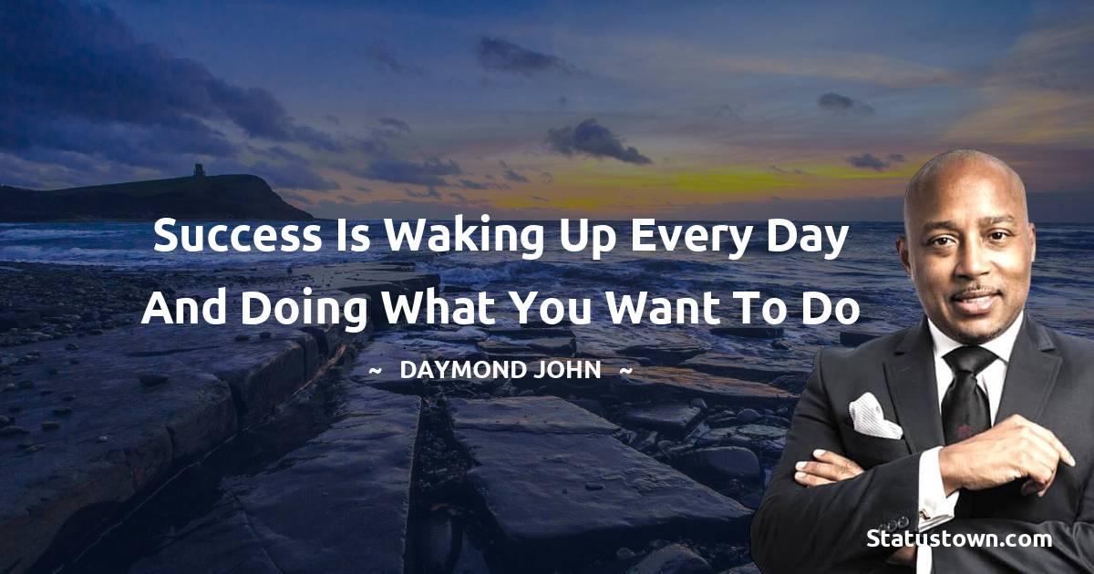 Daymond John Unique Quotes