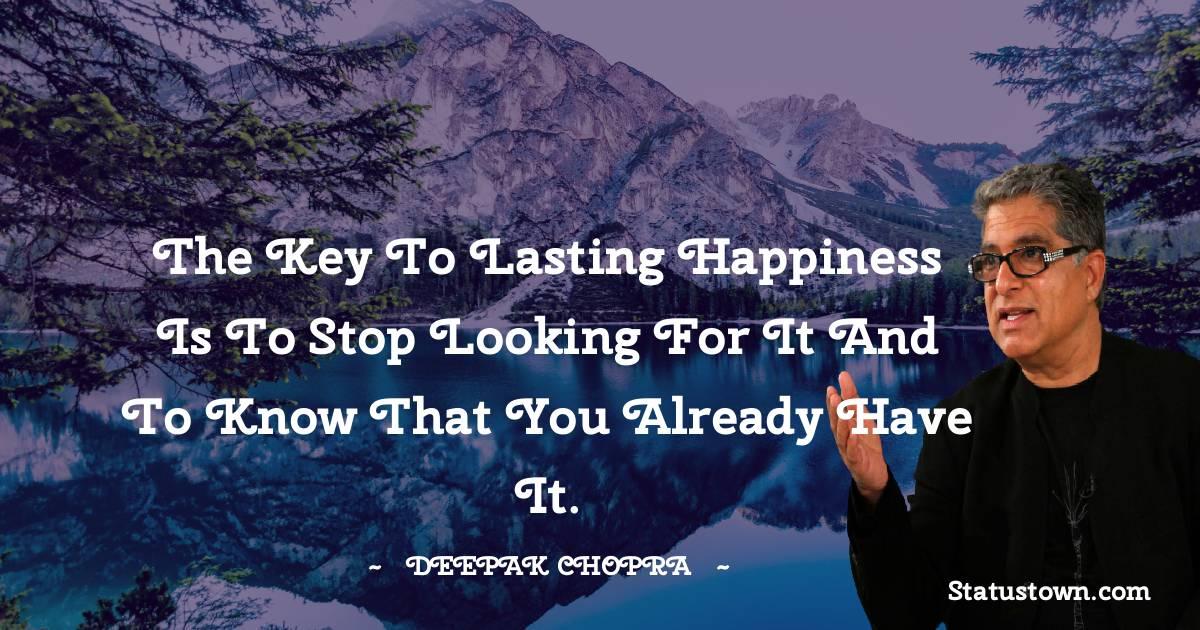 Deepak Chopra Motivational Quotes