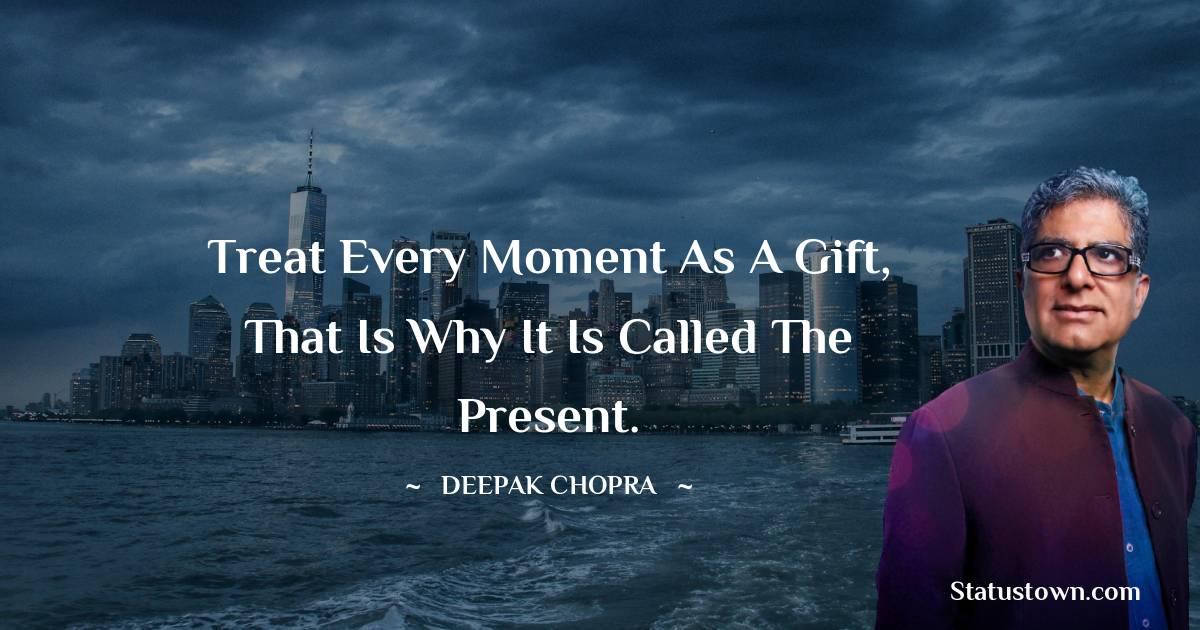 Deepak Chopra Positive Quotes